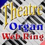 Click here to go to the Theate Organ Web Ring Home Page
