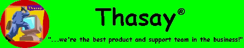 Visit Thasay Computer of Knoxville, Tennessee. Thasay...we're the best product and support team in the business!